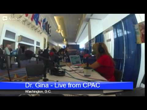 Photo of Dr. Gina Show – March 14th, 2013 – Live From CPAC