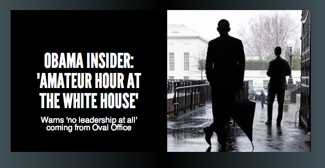 Photo of Obama insider: 'Amateur hour at the White House'