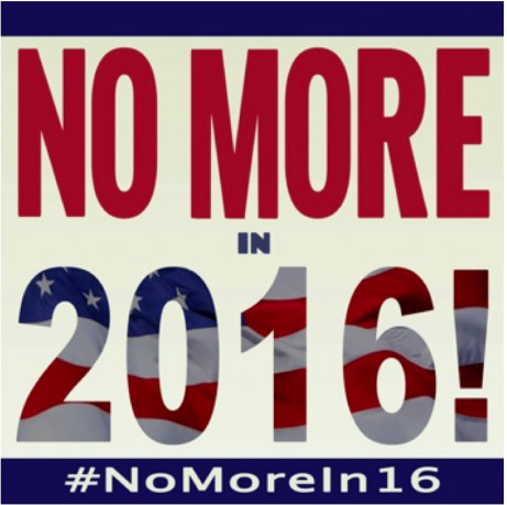 Photo of #NoMoreIn2016!